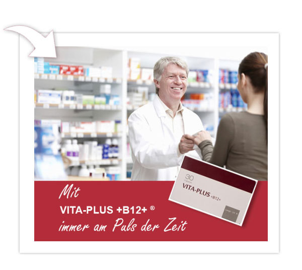 Mit VITA-PLUS +B12* immer am Puls der Zeit